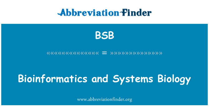 BSB: Bioinformatics and Systems Biology