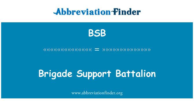 BSB: Brigade Support Battalion