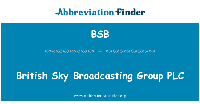 BSB: British Sky Broadcasting Group PLC
