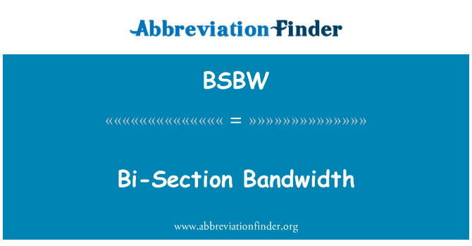 BSBW: Bi-Section Bandwidth