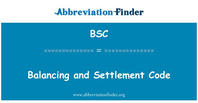 BSC: Balancing and Settlement Code