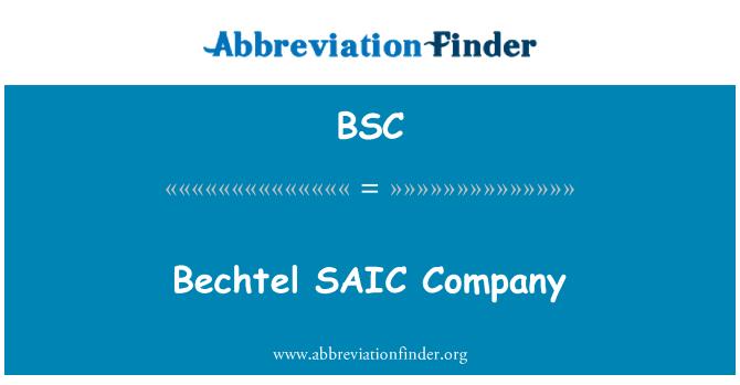 BSC: Bechtel SAIC Company