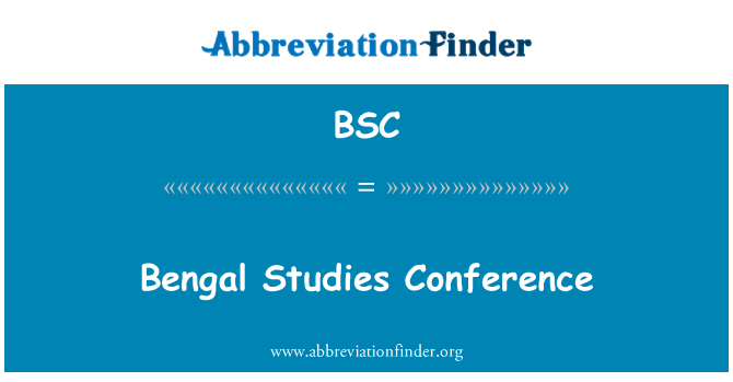 BSC: Bengal Studies Conference