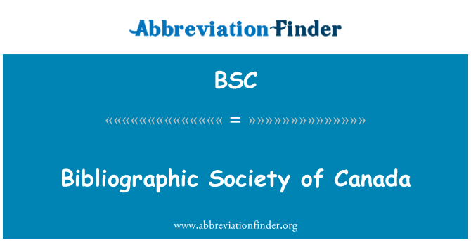BSC: Bibliographic Society of Canada