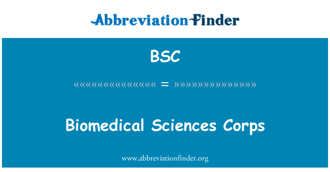 BSC: Biomedical Sciences Corps