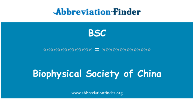 BSC: Biophysical Society of China