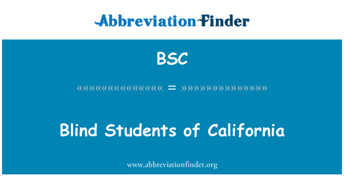 BSC: Blind Students of California