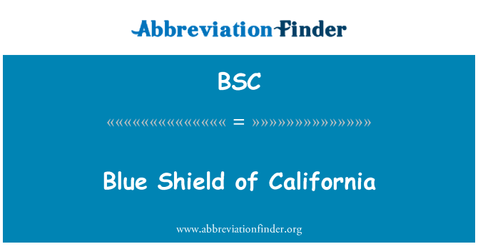 BSC: Blue Shield of California