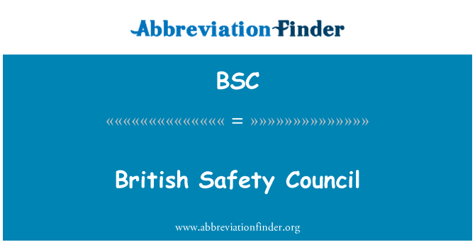 BSC: British Safety Council