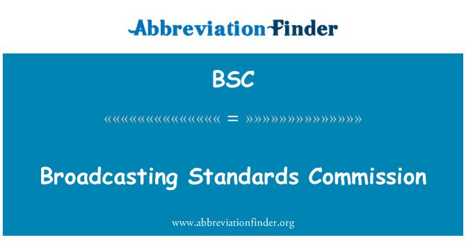 BSC: Broadcasting Standards Commission