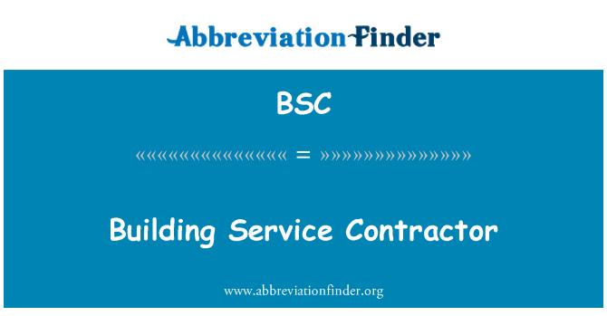 BSC: Building Service Contractor
