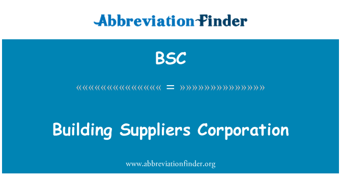 BSC: Building Suppliers Corporation