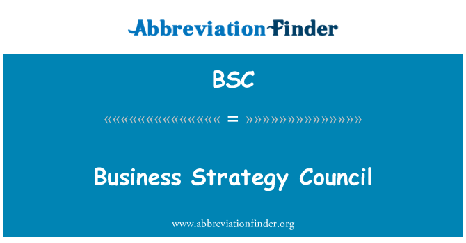 BSC: Business Strategy Council
