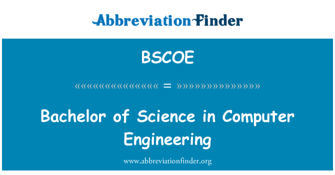 BSCOE: Bachelor of Science in Computer Engineering