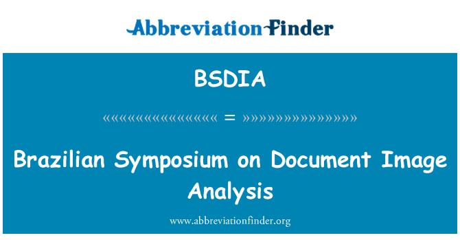 BSDIA: Brazilian Symposium on Document Image Analysis
