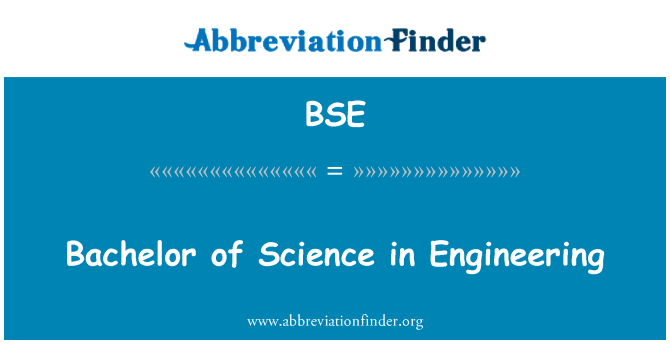 BSE: Bachelor of Science in Engineering