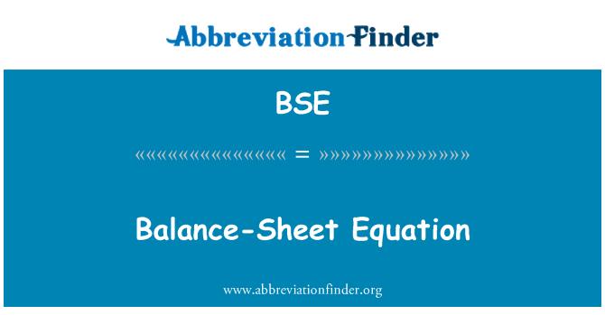 BSE: Balance-Sheet Equation