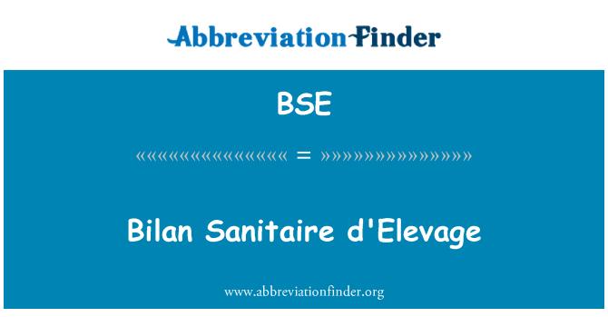 BSE: Bilan Sanitaire d'Elevage