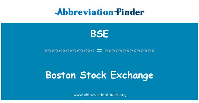 BSE: Boston Stock Exchange