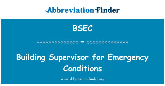 BSEC: Acil durumlar için bina amiri
