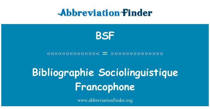 BSF: Bibliographie Sociolinguistique Francophone