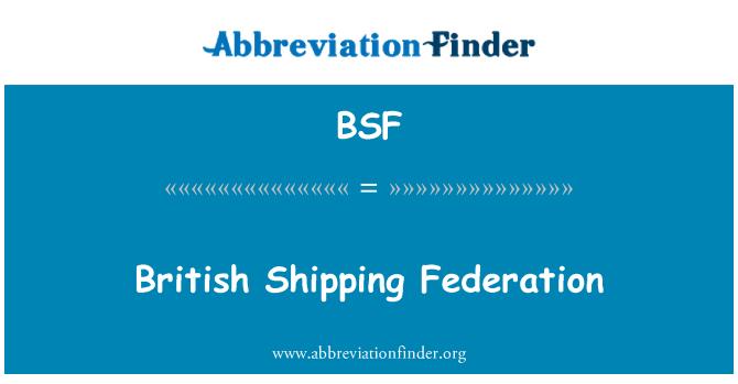 BSF: British Shipping Federation