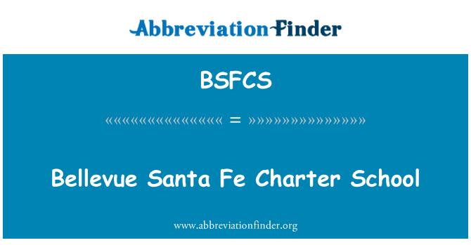 BSFCS: Bellevue Santa Fe Charter School
