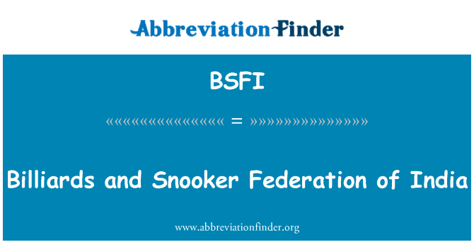BSFI: Billiards and Snooker Federation of India