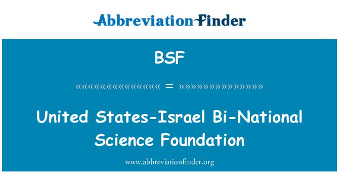 BSF: United States-Israel Bi-National Science Foundation