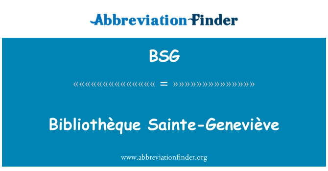 BSG: Bibliothèque Sainte-Geneviève