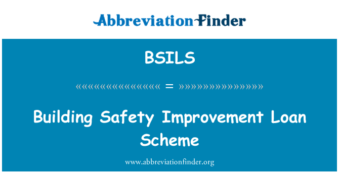 BSILS: Building Safety Improvement Loan Scheme