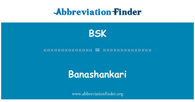 BSK: Banashankari