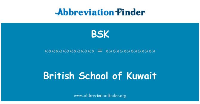 BSK: British School of Kuwait