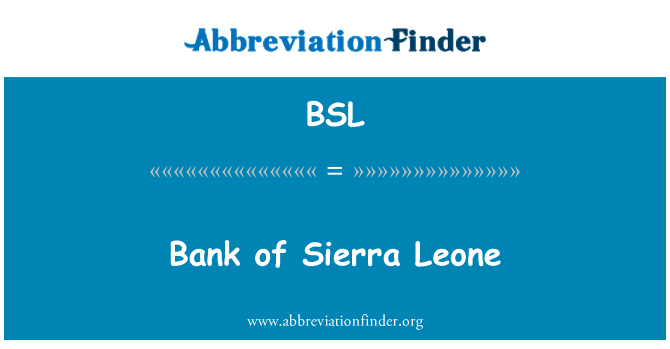 BSL: Bank of Sierra Leone