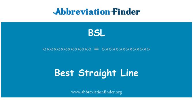BSL: Best Straight Line