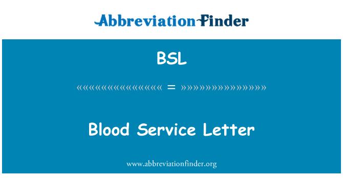 BSL: Blood Service Letter