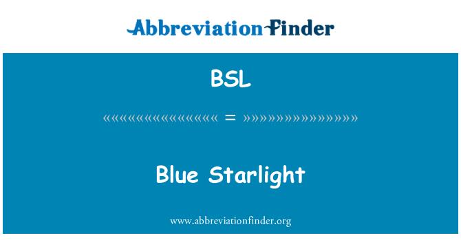 BSL: Blue Starlight