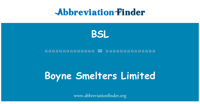 BSL: Boyne Smelters Limited