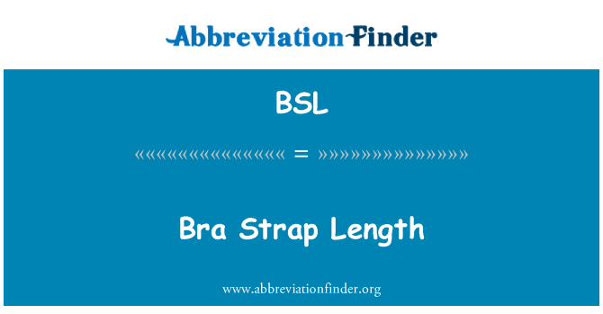 BSL: Bra Strap Length