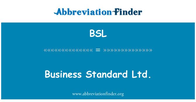 BSL: Business Standard Ltd.