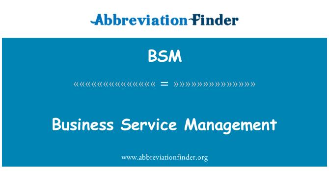 BSM: Business Service Management