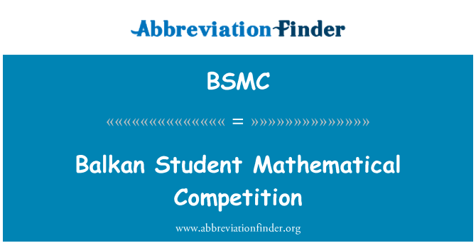 BSMC: Balkan Student Mathematical Competition