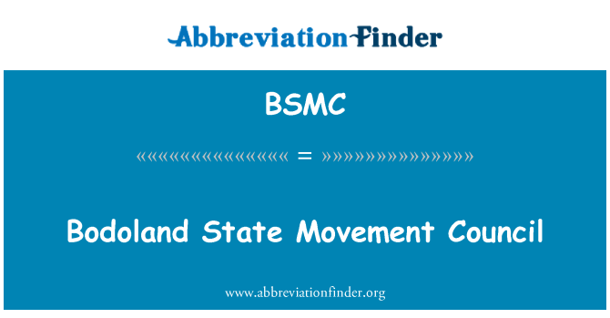 BSMC: Bodoland valstybės judėjimo Taryba