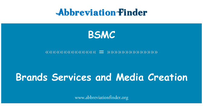 BSMC: Las marcas de servicios y creación de medios
