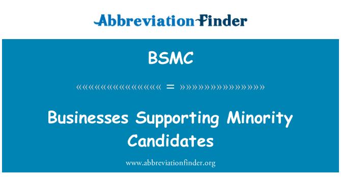 BSMC: עסקים התומכים המיעוט מועמדים