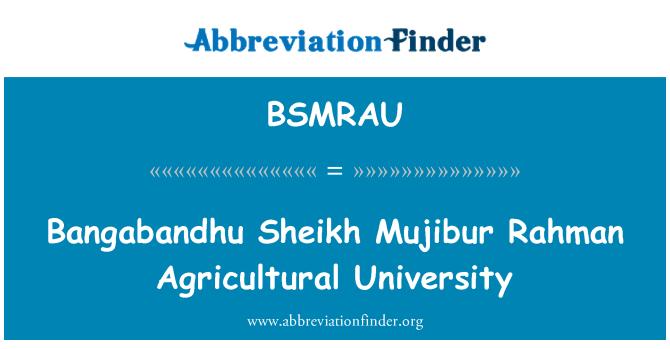 BSMRAU: Bangabandhu Sheikh Mujibur Rahman zemědělská univerzita