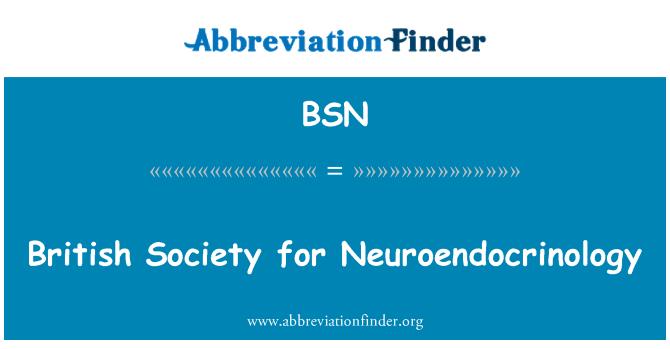 BSN: British Society for Neuroendocrinology