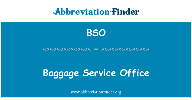 BSO: Baggage Service Office