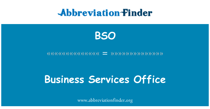 BSO: Business Services Office