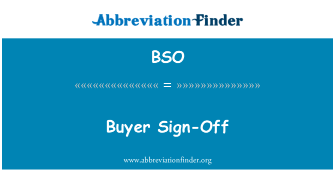 BSO: Buyer Sign-Off
